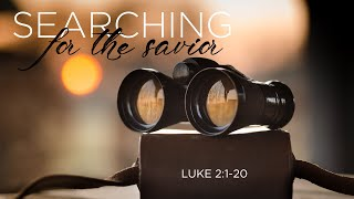 Searching for the Savior