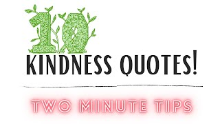 10 Kindness Quotes