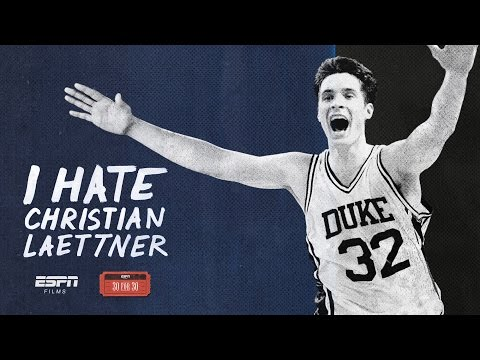 30 for 30 - I Hate Christian Laettner