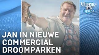 Jan in nieuwe commercial Droomparken: 'Hij is goed!' | VERONICA INSIDE