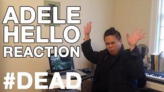 ADELE HELLO REACTION