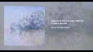 Concerto Grosso in G major, HWV 314