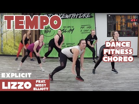 """Tempo"" Lizzo Feat. Missy Elliott (EXPLICIT)- Dance Fitness Choreo By Dance With Dre"