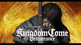 Kingdom Come: Deliverance - #3 Караул