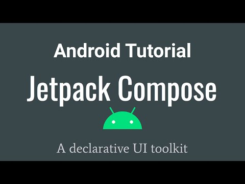 Android Jetpack Compose Tutorial - A modern toolkit for building native Android UI