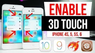 Enable 3D Touch iPhone 4s, 5, 5c, 5s, 6 & SE IOS 9.3.3 / 9.3.4 / 9.3.5 / 10.2 / All JB
