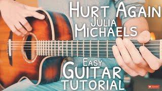 Hurt Again Julia Michaels Guitar Tutorial Hurt Again Guitar Guitar Lesson 702