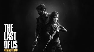 The Last Of Us Remastered PS4 - Trailer de lancement