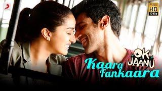 Kaara Fankaara Song -  OK Jaanu - A.R. Rahman