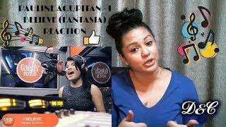 Pauline Agupitan   I Believe (Fantasia) Reaction