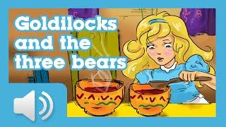 Goldilocks and the Three Bears - Children story