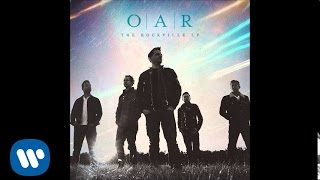 O.A.R. - We'll Pick Up Where We Left Off [Official Audio]