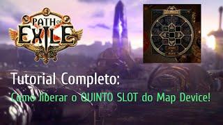 [POE] - Liberando o quinto slot do Map Device!