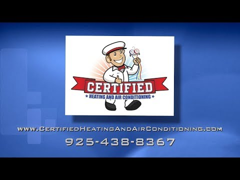 About Certified Heating and Air Conditioning HVAC Services in Concord CA