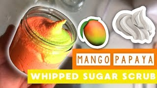 Mango Papaya Sugar Scrub | Portside Soap Company | How Its Made | Whipped Soap Recipe