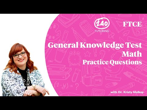 FTCE General Knowledge Math Practice Questions 2020 [GKT Math ...