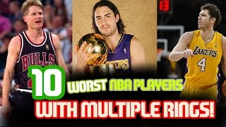 The 10 WORST NBA Players With MULTIPLE RINGS!