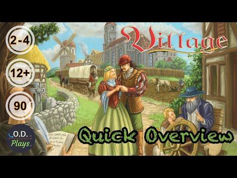 Village Quick Overview