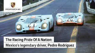 The story of Pedro Rodriguez. Hero, champion and Porsche icon