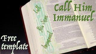 Bible Journaling: Call His Name Immanuel (Isaiah 7:14)
