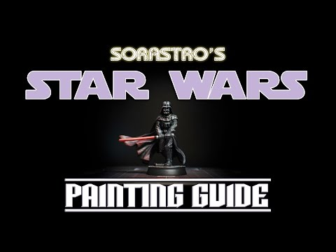 Sorastro's Star Wars Imperial Assault Painting Guide Ep.7: Darth Vader