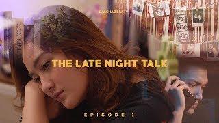 Salshabilla (#ShortFilm)   The Late Night Talk #Eps1 - Defensive