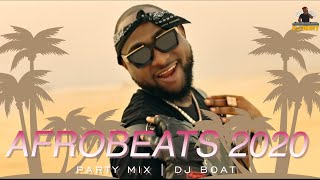 AFROBEATS 2020 Video Mix |AFROBEAT 2020 PARTY Mix |LATEST NAIJA |AFROBEAT MIX|AFRICAN DANCE(DJ BOAT)