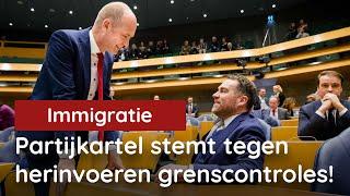 Vandaag in de Kamer: partijkartel stemt TEGEN herinvoering grenscontroles (motie Hiddema)