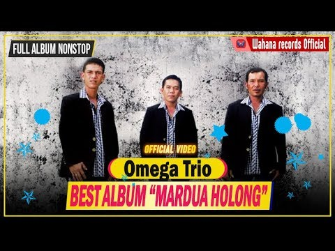 Full Album Omega Trio - Mardua Holong Mp3
