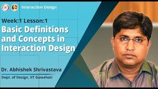 Lec 1: Basic Definitions And Concepts In Interaction Design