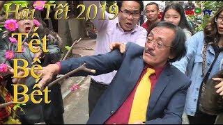 Hài Tết 2019 | Tết Bê Bết | Phim Hài Tết Mới Nhất 2019 - Cười Vỡ Bụng | Giang Còi 2019