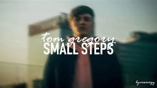 Tom Gregory   Small Steps (Lyrics)