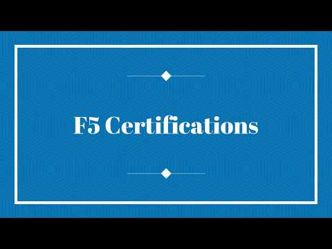 F5 Certifications: What is F5? Introduction about F5 Courses and ...