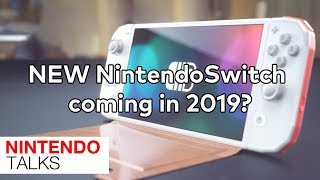 NintendoTalks Episode 2: Will 2019 Bring us a NEW Nintendo Switch!?!