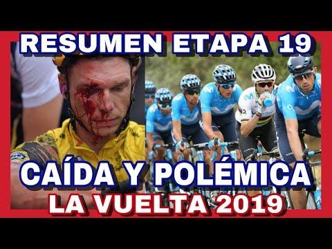 RESUMEN ETAPA 19 ► LA VUELTA A ESPAÑA 2019 🇪🇸 Caida Con Polemica Del Movistar