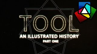 Tool - The Band. An Illustrated History (Part1)