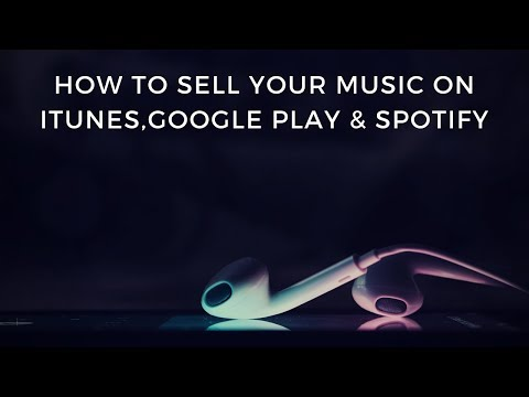 , title : 'How To Sell Your Music On iTunes, Spotify, Apple Music and Google Play