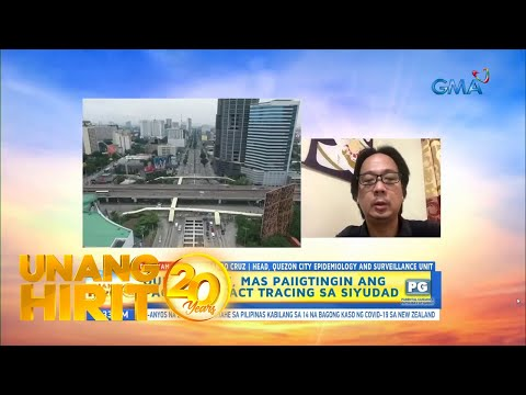 [GMA]  Unang Hirit: Contact tracing efforts ng Quezon City