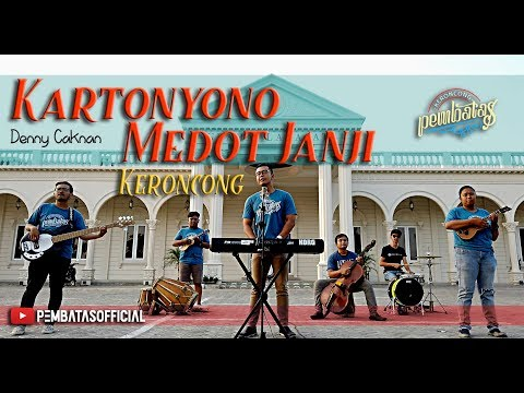 , title : 'KARTONYONO MEDOT JANJI (Denny Caknan) - Keroncong Pembatas Cover'