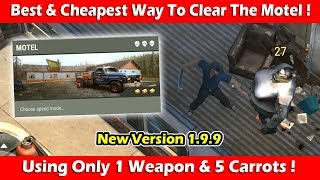 Best & Cheapest Way To Clear The Motel (1.9.9) ! Last Day On Earth Survival