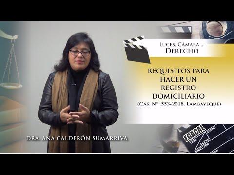 REQUISITOS PARA HACER UN REGISTRO DOMICILIARIO O ALLANAMIENTO - Luces Cámara Derecho 144