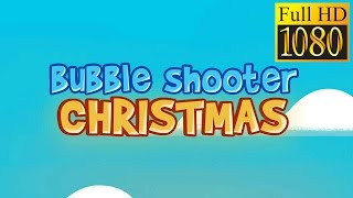 Bubble Shooter Christmas Game Review 1080P Official Match 3 Bubble Games 2016