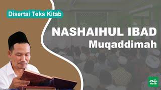 Kitab Nashaihul Ibad # Muqaddimah # KH. Ahmad Bahauddin Nursalim