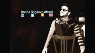 Abbas Bagirov - Affetmem ( Alem Gozel albomundan )