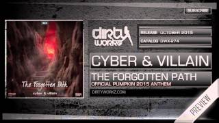 Cyber & Villain - The Forgotten Path (Official Pumpkin 2015 Anthem) (Official HQ Preview)