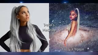 A Woman Everytime - Ariana Grande (Mashup!)