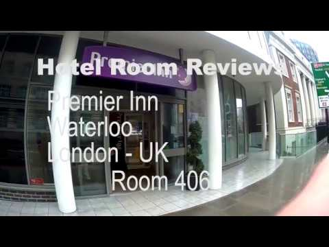 Hotel Room Reviews – Room 406 Premier Inn Waterloo – London UK