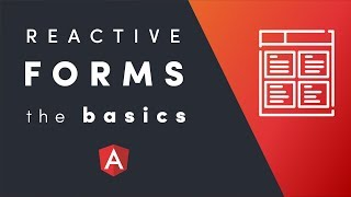 Reactive Forms  - The Basics