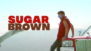 Sugar Brown (Official Video) : Bhinda Aujla | New Punjabi Songs 2019 | Latest Punjabi Songs 2019