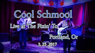 """Cool Schmool  """"Don't Wanna Be in Love"""" -Live- At The Fixin' To   3, 25, 2017"""